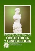 Revista Chilena de Ginecología y Obstetricia